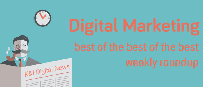 digital marleting weekly round up