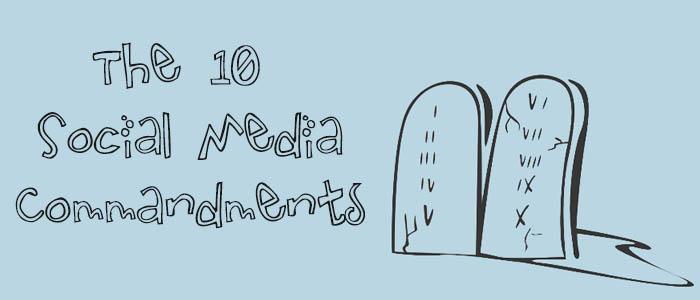 10 Social-Media-commandments